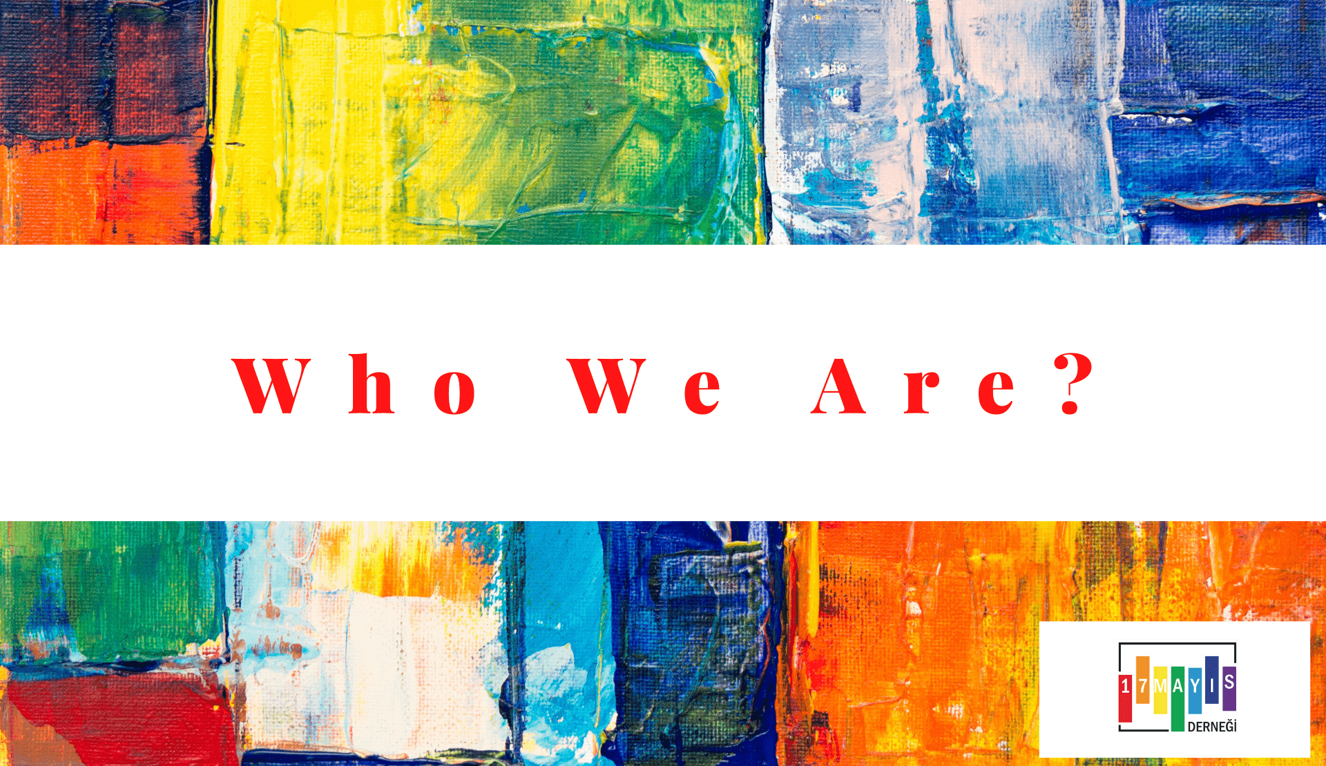 May 17 Association | Who We Are?