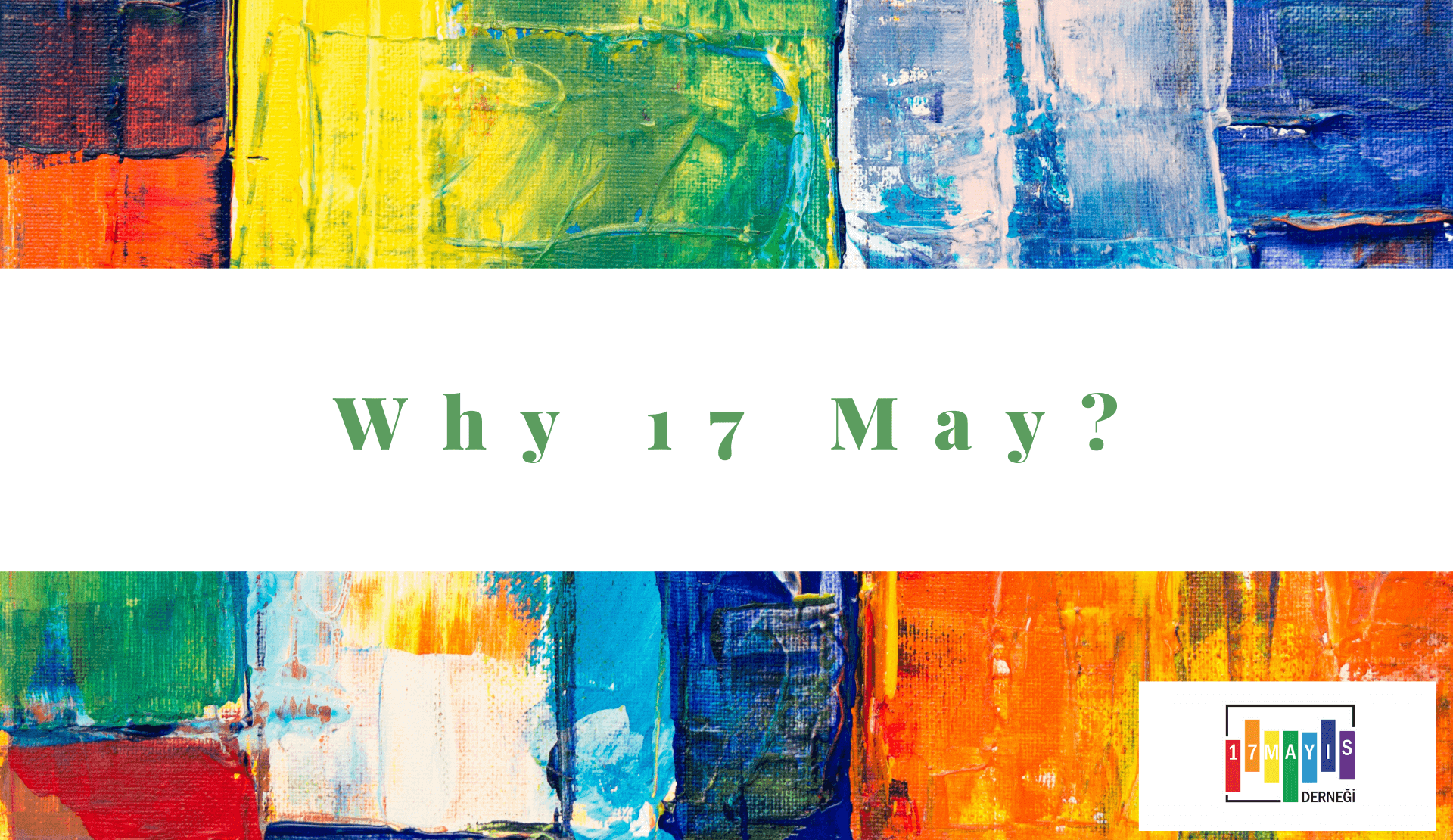 May 17 Association | Why 17 May?